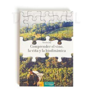 Libro Comprender el vino la viña y la biodinámica