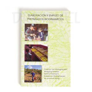 Libro elaboración y empleo de preparados biodinámicos