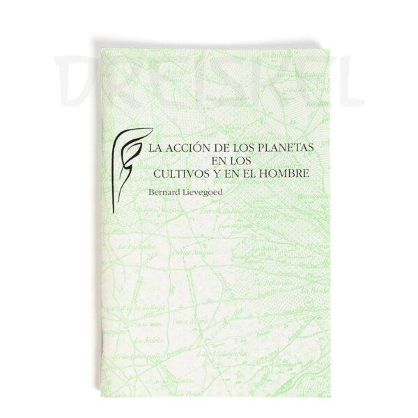 Libro La acción de los planetas en los cultivos y en el hombre
