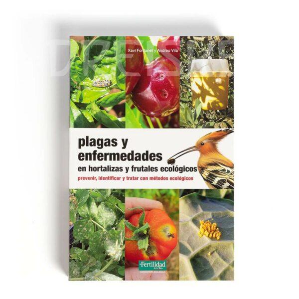 Libro plagas y enfermedades en hortalizas y frutales ecológicos