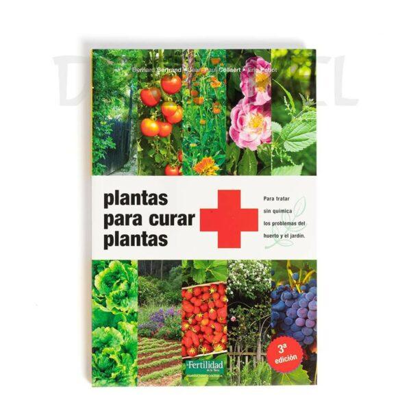 Libro Plantas para curar plantas