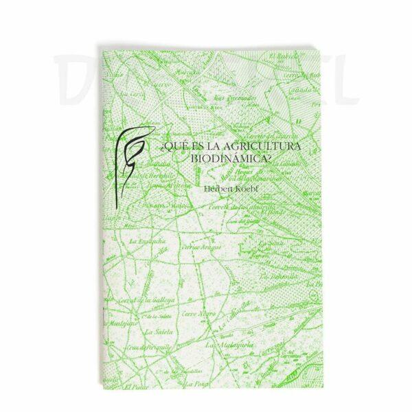 Libro Que es la agricultura biodinámica